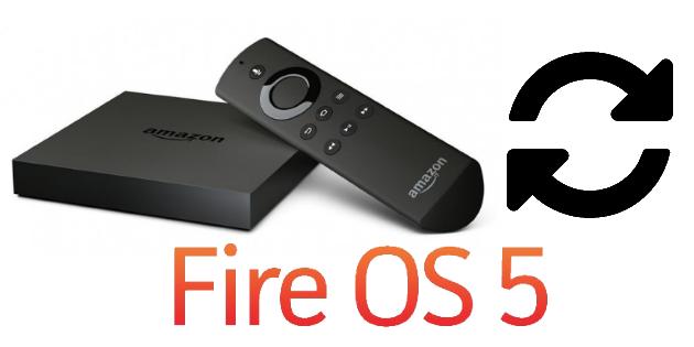 Fire OS 5 Update