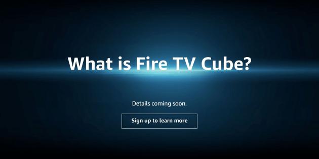 Fire TV Cube: Neue Hinweise zum kommenden Spitzenmodell der Fire TV-Reihe