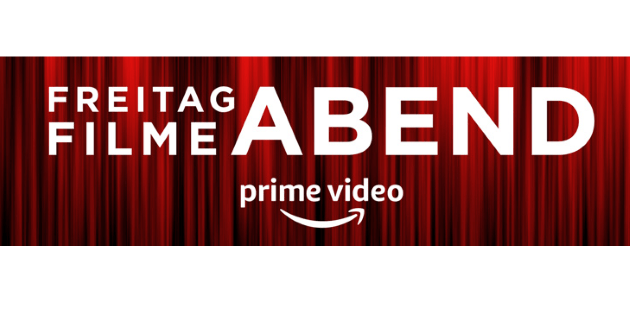 Amazon Freitag Filmeabend: Demnächst nur noch für Prime-Mitglieder