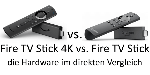 Fire TV Stick 4K vs. Fire TV Stick im Vergleich: Die Hardware gegenübergestellt