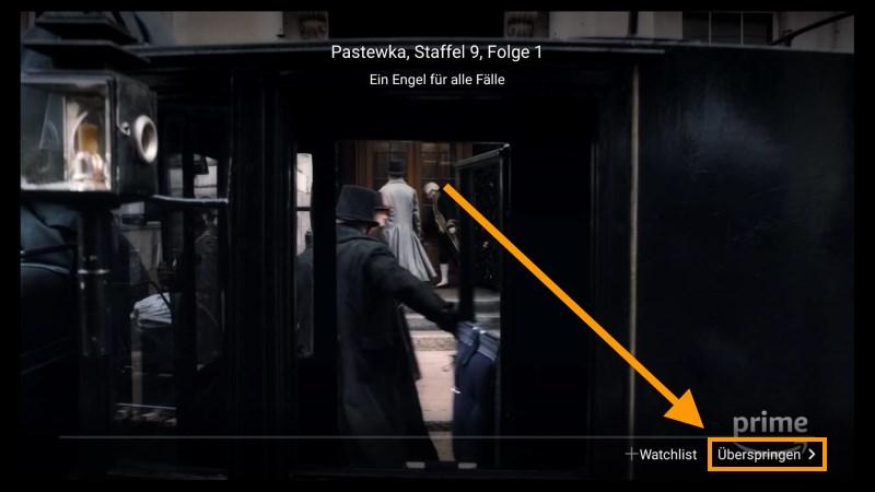 Fire TV und Fire TV Stick: Werbung überspringen auf Knopfdruck - Überspringen Schaltfläche