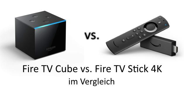 Fire TV Cube vs. Fire TV Stick 4K im Vergleich: Lohnt sich der neue Würfel?